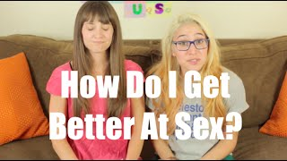 How Can I Get Better At Sex? I Just Between Us