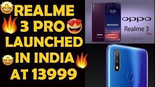 Realme 3 Pro launched in India, takes on Xiaomi Redmi Note 7 Pro Price, specifications, features