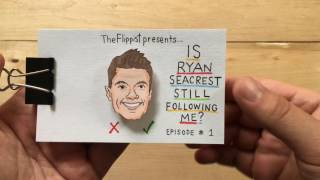Is Ryan Seacrest Still Following Me?  (episode 1)