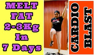 WORKOUT WITH ME | E6: HIIT CARDIO BLAST | FAT Melter | Lose 2-3 Kgs in 1 Week | Quarantine Workout