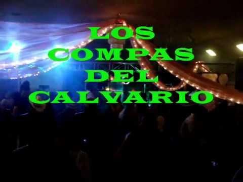 Los Compas Del Calvario ,musica De Oaxaca, Chilena Mixteca Costeña video