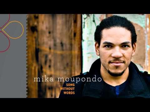 Sonerie telefon » Mika Moupondo – Song Without Words (with lyrics)