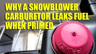 Why A Snowblower Carburetor Drips Fuel When Primed