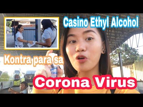 KONTRA PARA SA CORONA VIRUS | Casino Ethyl Alcohol sa Ceres Terminal | Gell Kendrick