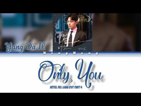 Download Yang Da Il – Only You 너만 너만 너만  Easy s/가사 Hotel Del Luna OST Part 4 Mp4 baru