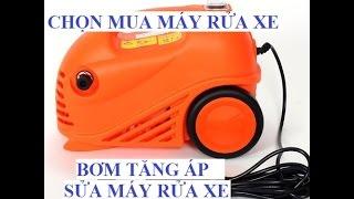 SỬA máy rửa xe máy xe oto, BƠM TĂNG ÁP - NHANH - GỌN - LẸ