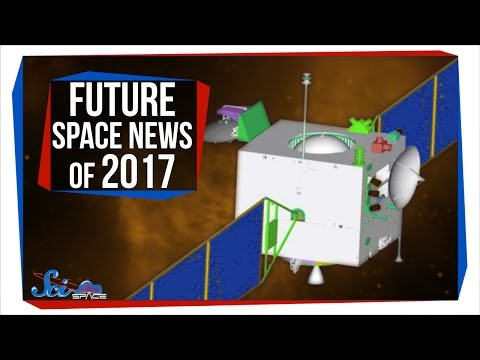 Future Space News of 2017