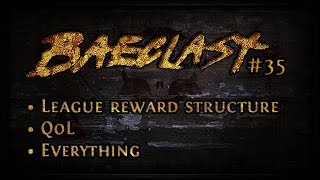 Baeclast #35 Betrayal Reward Structure