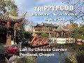 Lan Su Chinese Garden, Portland OR - Trippy Food Lunar New Year Special