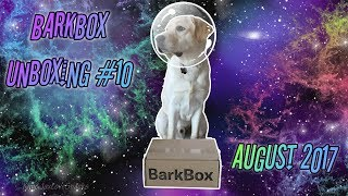 Space Invaders! | BarkBox Unboxing #10 | August 2017