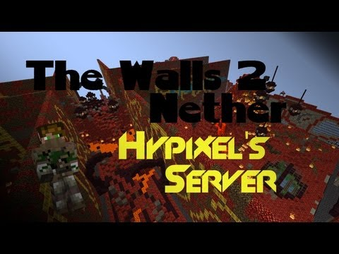 Minecraft PvP The Walls 2: Nether Version on Hypixels Server