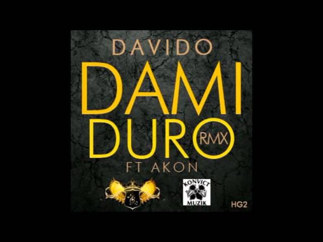 Davido Ft Akon - Dami Duro Remix