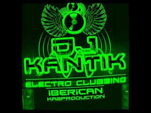 Dj Kantik - Iberican (Ka2Production) 2011