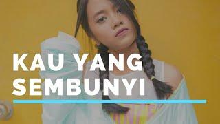 download lagu Kau Yang Sembunyi - Hanin Dhiya gratis