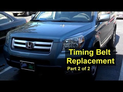 Honda Pilot Timing Belt and Water Pump Replacement Part 2 of 2 - Auto Repair Series