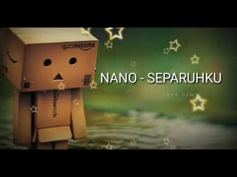 download nano separuhku mp4