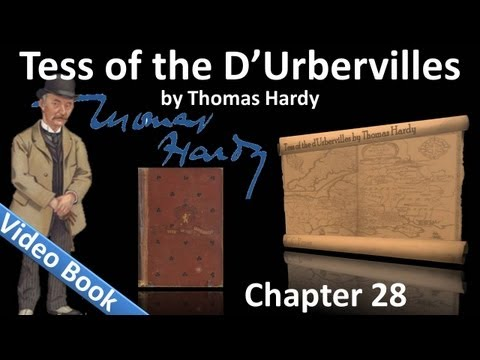 Chapter 28 &#8211; Tess of the d&#8217;Urbervilles by Thomas Hardy