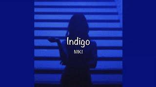 / Indigo - NIKI (Lyrics) /