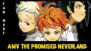 ?AMV?THE PROMISED NEVERLAND