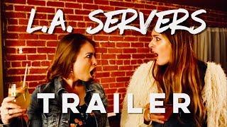 LA Servers Trailer