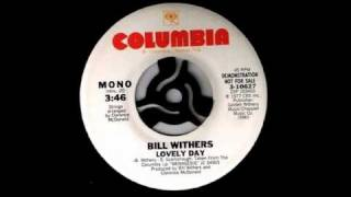 Bill Withers Lovely Day Original Version
