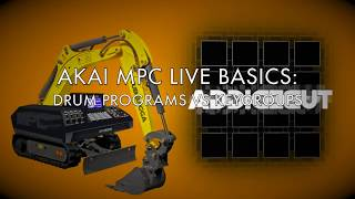 AKAI MPC LIVE BASICS: Drum Programs VS Keygroups