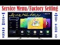 How to Open Wisdom Share Smart Cloud LED TV Factory Setting and Service Menu Code Detail in Urdu
