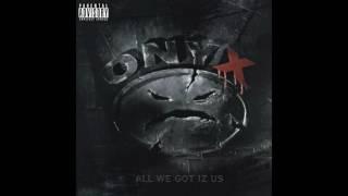 Onyx - Last Dayz - All We Got Iz Us