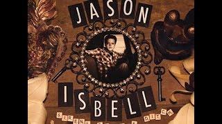 Watch Jason Isbell Grown video