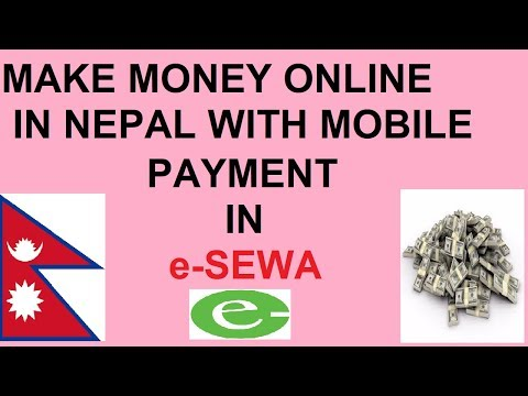 MAKE MONEY ONLINE IN NEPAL - PAYMENT IN e-SEWA