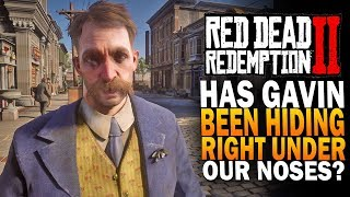 Has GAVIN Been Hiding Right Under Our Noses This Whole Time? Red Dead Redemption 2 Mysteries