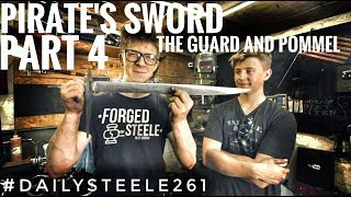 PIRATE'S DAMASCUS SWORD: Part 4 - The GUARD and POMMEL