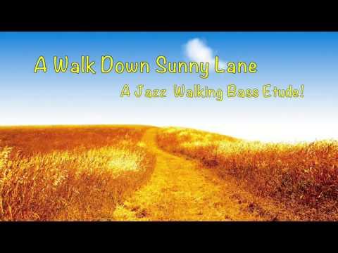 A Walk Down Sunny Lane (jazz Walking Bass Piano) video