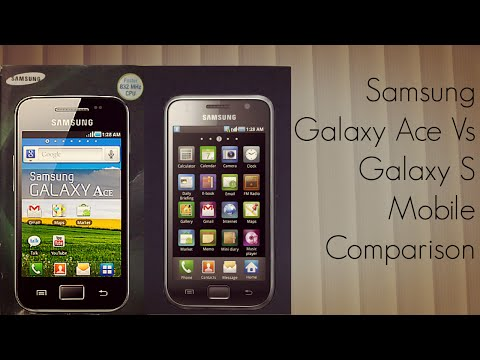 Samsung Galaxy Ace Vs Galaxy S Mobile Comparision