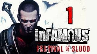 Infamous 2 Festival of Blood DLC_ Walkthrough Part 1 COLE TAKES FLIGHT Let's Play Gameplay