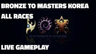 Bronze to Masters Korea! - Silver 1 to Gold 2 (Terran, Zerg, Protoss Live Gameplay & Guide)