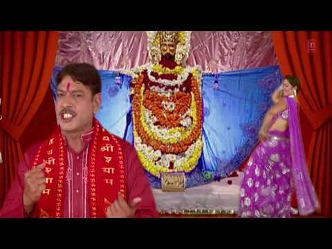 Khatu Shyam Mein D J  Baaje Khatu Shyam Bhajan [full Video Song] I Shyam Dhani Ke Mandir Mein video