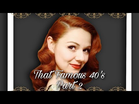 "Vintage Waves from the Golden Age ""That Famous 40s Look"" Part 2"