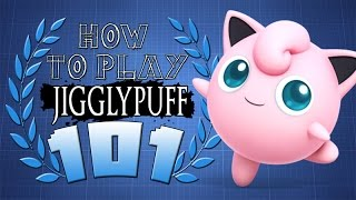 HOW TO PLAY JIGGLYPUFF 101