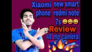 Xiaomi new smart phone readmi note 7s review