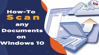 How To Scan a Document in Window 10