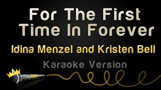 Frozen For The First Time In Forever Idina Menzel And Kristen Bell Karaoke Version