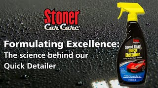 Formulating Excellence: The Science of Stoner Car Care's Speed Bead® Quick Detailer