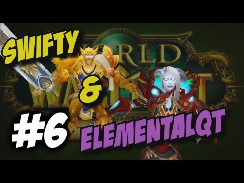 Swifty & Friends Mists of Pandaria ep6 (Gameplay/commentary)