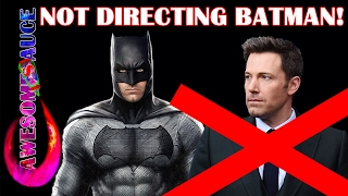 Ben Affleck will NOT direct The Batman REACTION ! #Awesomesauce #Awesometacular