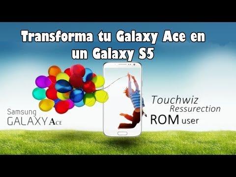 Transforma tu Galaxy Ace en un Samsung Galaxy S5. Galaxy S4 con la ROM Touchwiz (Español)