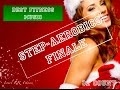 Finale Step Aerobics New Year 2017 Track #12 137 bpm Israel RR Fitness