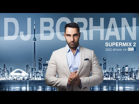 New 2015 Persian Dance Party DJ Mix   DJ BORHAN SUPERMIX 2