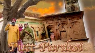 Yaar Pardesi - Full Punjabi Movie - Putt Pardesi { New Latest  Super Hit }