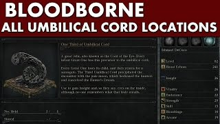 Bloodborne Guide - All 4 One Third of Umbilical Cord Locations